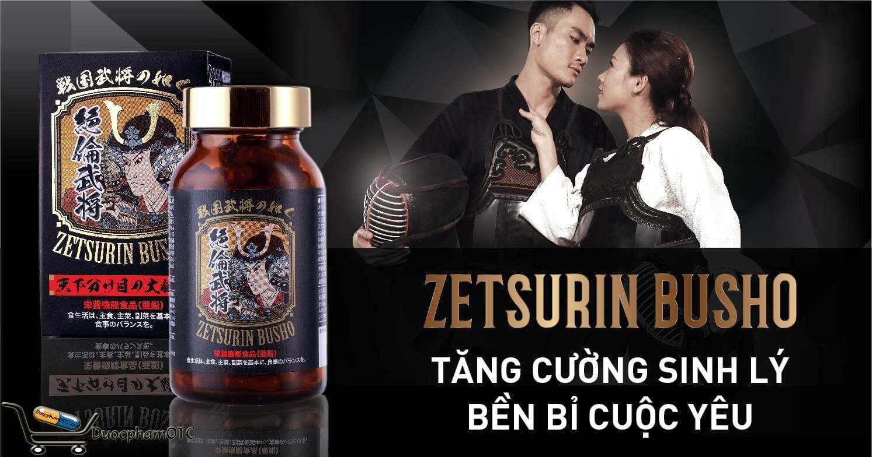 Zetsurin Busho là sản phẩm sinh lý nam được nhập khẩu từ nhật bản